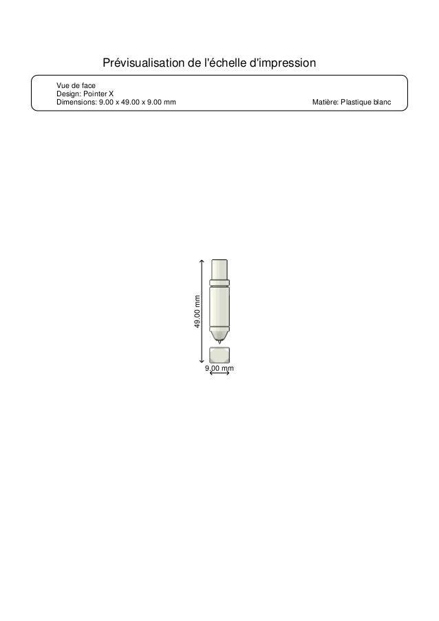 Vue de face Design: Pointer X Dimensions: 9.00 x 49.00 x 9.00 mm Matière: Plastique blanc Prévisualisation de l'échelle d'...