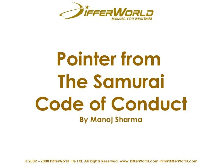 Pointer from  The Samurai Code of Conduct By  Manoj Sharma