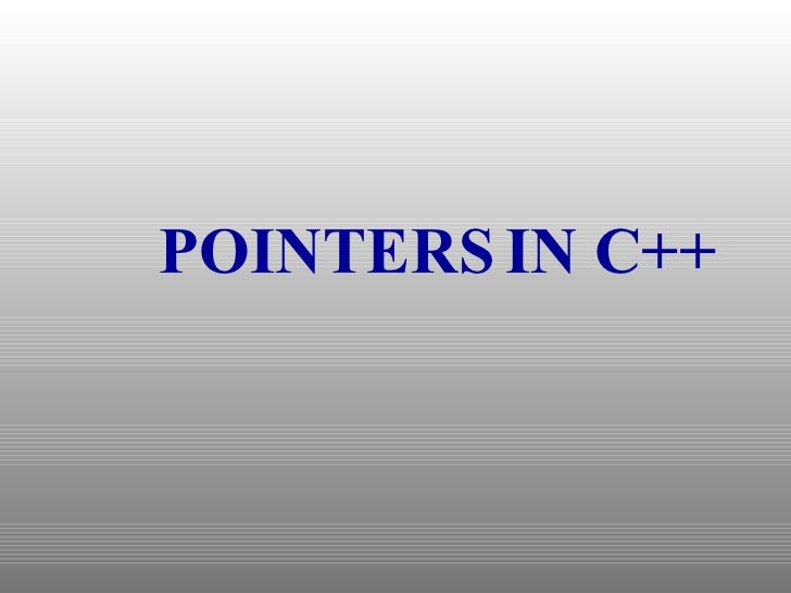POINTERS IN C++