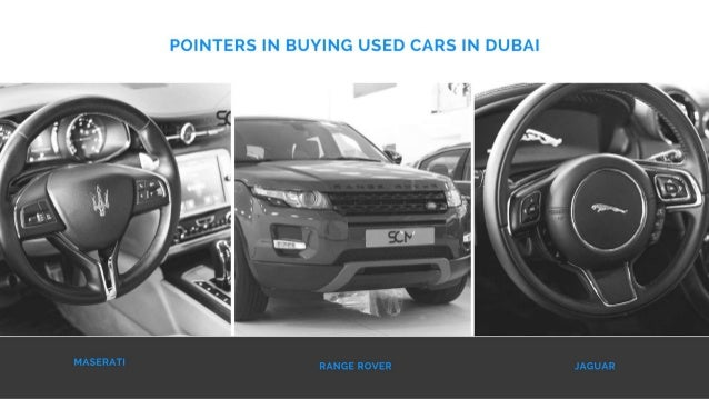 Pointers In Buying Used Cars In Dubai Luxury Cars Dubai
