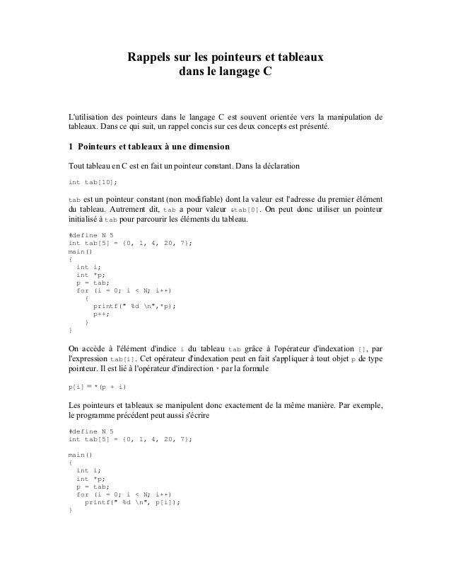 Rappels sur les pointeurs et tableaux                           dans le langage CLutilisation des pointeurs dans le langag...