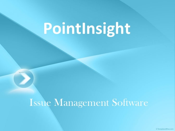 PointInsight Issue Management Software