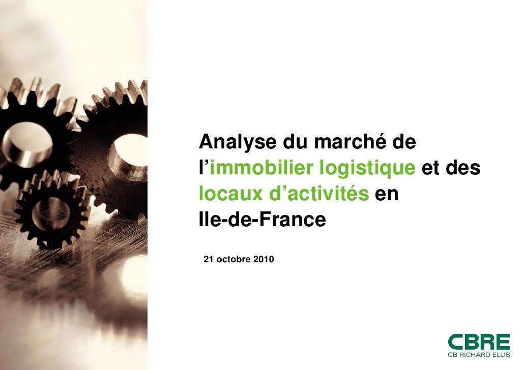 Point Marché Industriel et Logistique Idf 21 10 2010