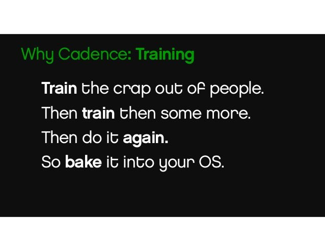 """Syncs up the team. Makes room for travel. Reduces schedule conflicts. Allows """"meeting free"""" days. Why Cadence: Logistics"""
