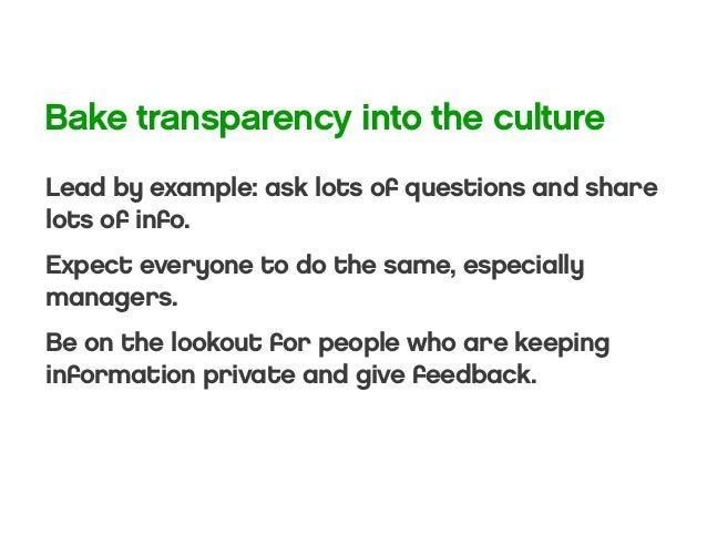 Planning to make sure you are working on the right things Transparency to keep people informed, productive and motivated C...
