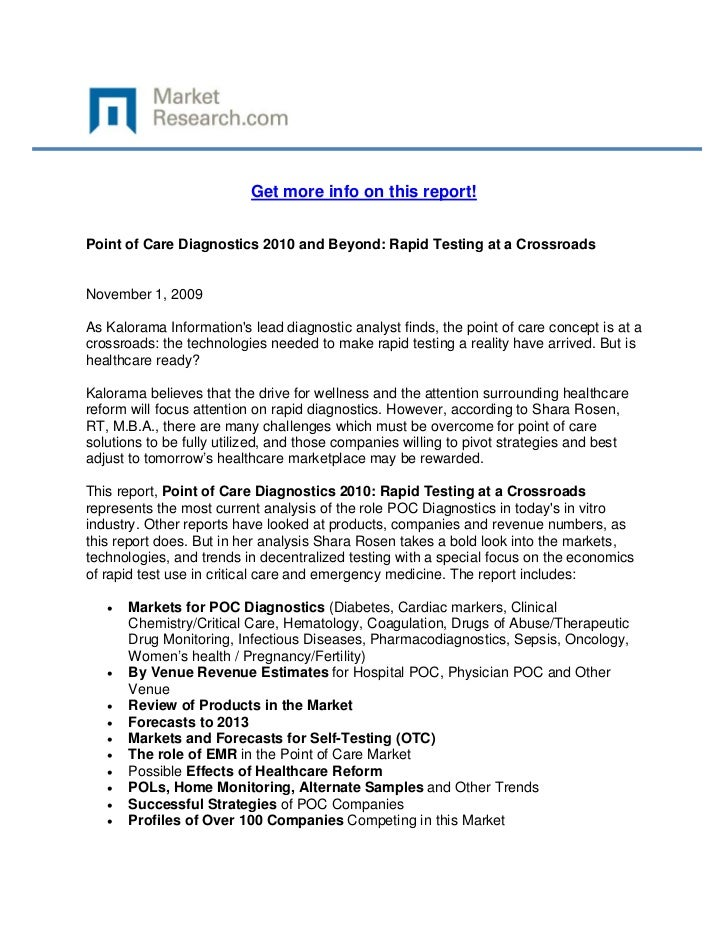 Get more info on this report!Point of Care Diagnostics 2010 and Beyond: Rapid Testing at a Cro...