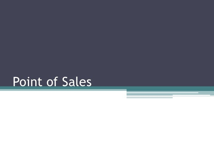 Point of Sales<br />