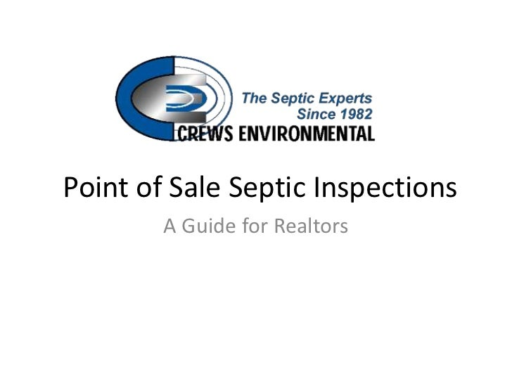 Point of Sale Septic Inspections        A Guide for Realtors