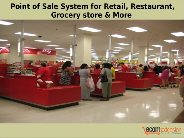 Point Of Sale System For Retail Restaurant Grocery Store