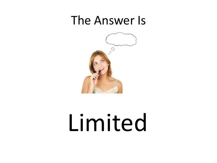 The Answer Is<br />Limited<br />