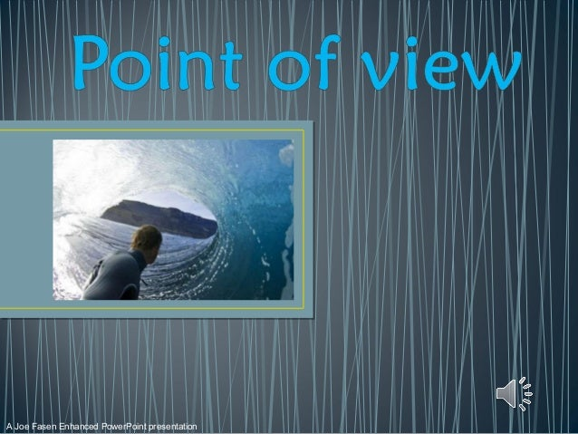 A Joe Fasen Enhanced PowerPoint presentation