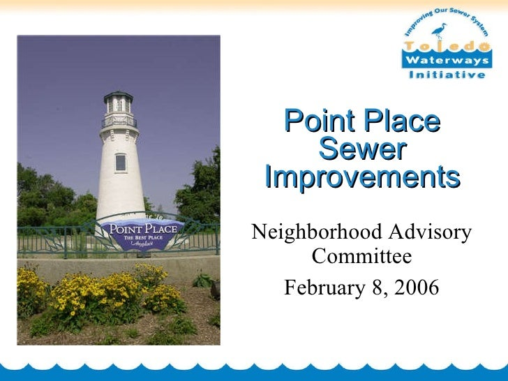 Point Place Sewer Improvements Neighborhood Advisory Committee February 8, 2006