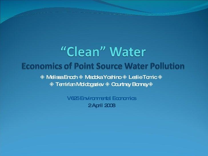    Melissa Enoch    Madoka Yoshino    Leslie Tomic      Temirlan Moldogaziev    Courtney Bonney  V625 Environmental...