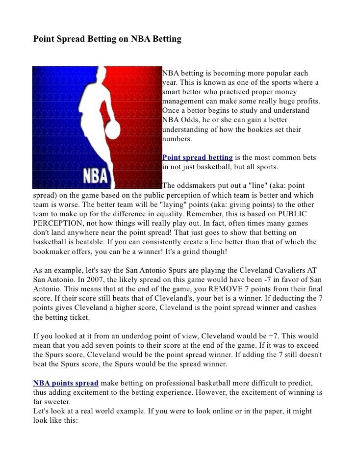 Point Spread Betting on NBA Betting                                             NBA betting is becoming more popular each ...