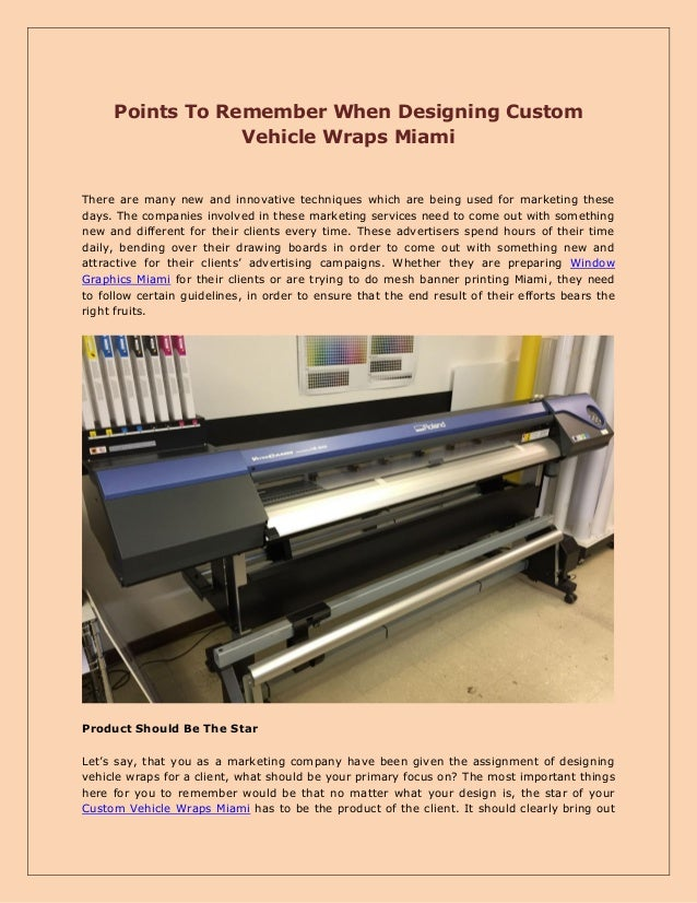 Points To Remember When Designing Custom Vehicle Wraps Miami There are many new and innovative techniques which are being ...