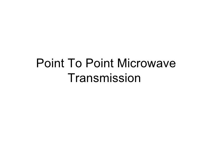Point To Point Microwave Transmission