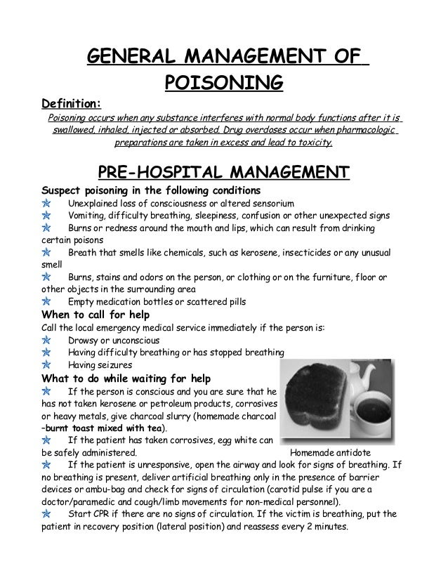 GENERAL MANAGEMENT OF POISONING Definition: Poisoning occurs when any substance interferes with normal body functions afte...