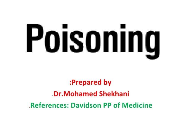 :Prepared by       .Dr.Mohamed Shekhani.References: Davidson PP of Medicine