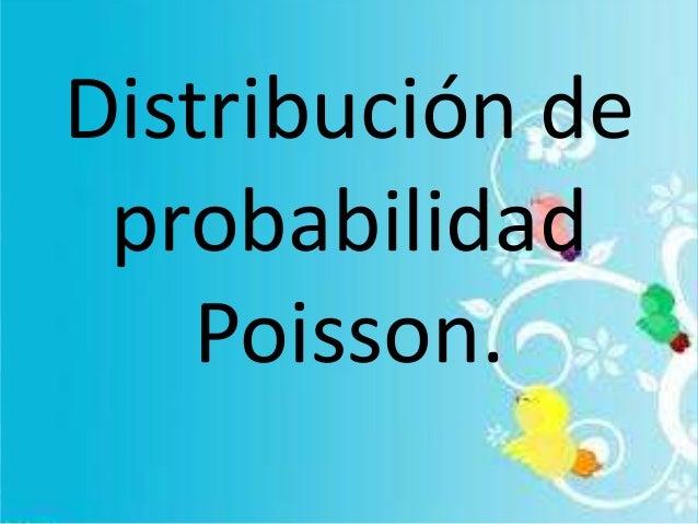 Distribución de probabilidad Poisson.