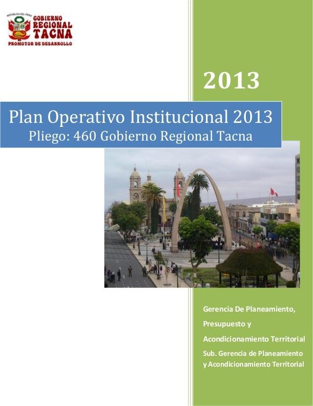 2013Gerencia De Planeamiento,Presupuesto yAcondicionamiento TerritorialSub. Gerencia de Planeamientoy Acondicionamiento Te...