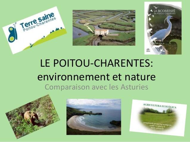 LE POITOU-CHARENTES:environnement et natureComparaison avec les Asturies