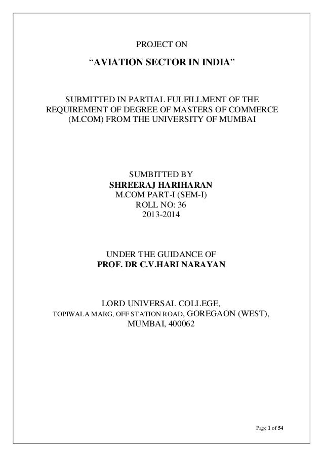 """PROJECT ON  """"AVIATION SECTOR IN INDIA""""  SUBMITTED IN PARTIAL FULFILLMENT OF THE REQUIREMENT OF DEGREE OF MASTERS OF COMMER..."""