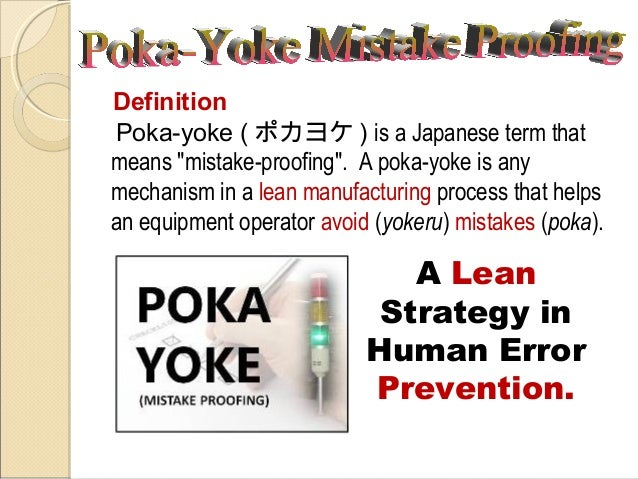 poka yoke mistake proofing and source inspection