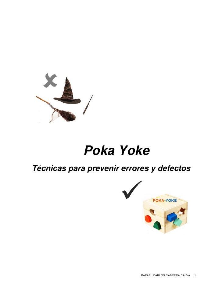 Pok Y e               ka YokeTécnicas para prev       s    a    venir e                       errores y defectos          ...