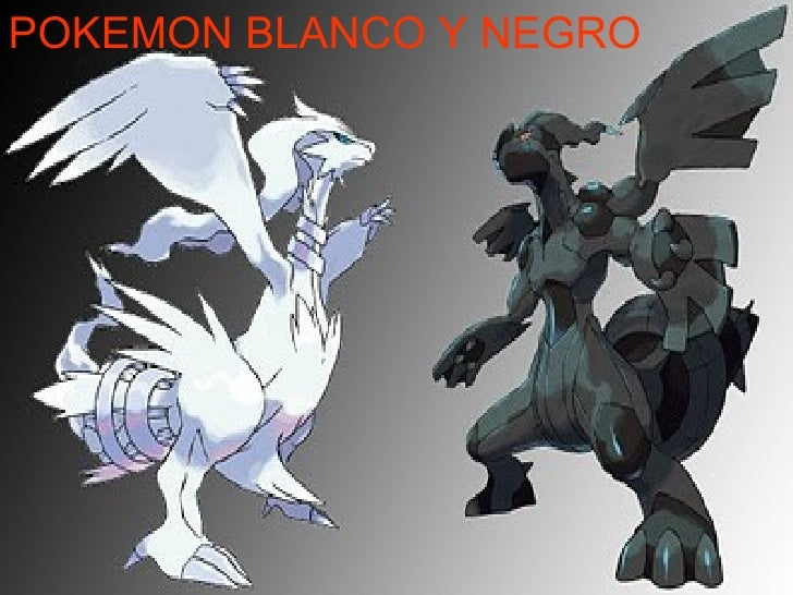 POKEMON BLANCO Y NEGRO