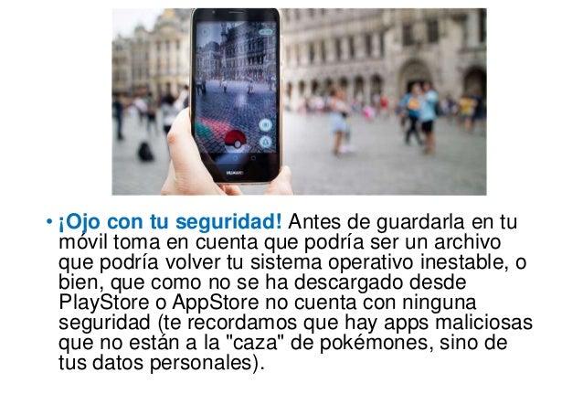 • ¡Ojo con tu seguridad! Antes de guardarla en tu móvil toma en cuenta que podría ser un archivo que podría volver tu sist...