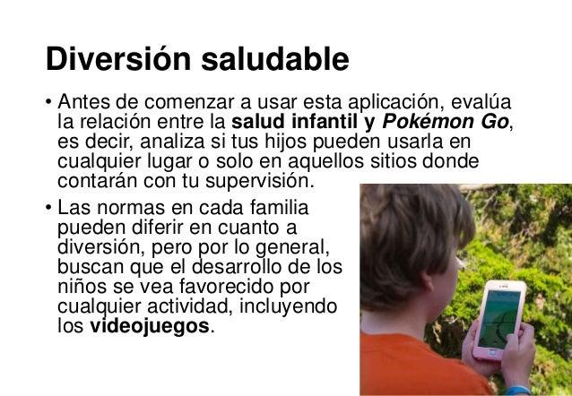 Diversión saludable • Antes de comenzar a usar esta aplicación, evalúa la relación entre la salud infantil y Pokémon Go, e...