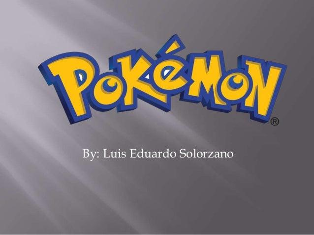 By: Luis Eduardo Solorzano