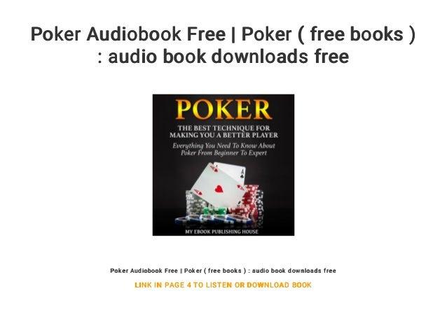 Poker Audiobook Free Poker Free Books Audio Book Downloads F