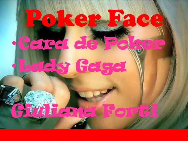 Poker Face•Cara de Poker•Lady GagaGiuliana Forti