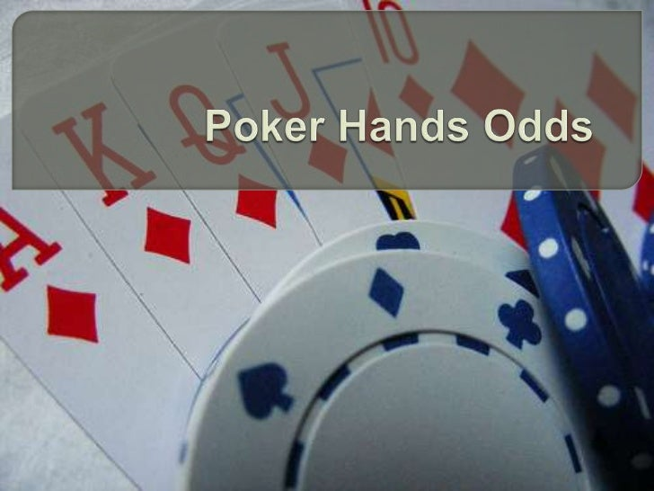 A  great poker player knows and understands poker hands odds. While it's important to know what the odds are of winning w...