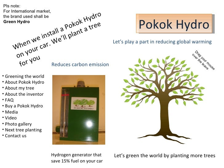 Pokok Hydro Let's green the world by planting more trees Hydrogen generator that  save 15% fuel on your car When we instal...