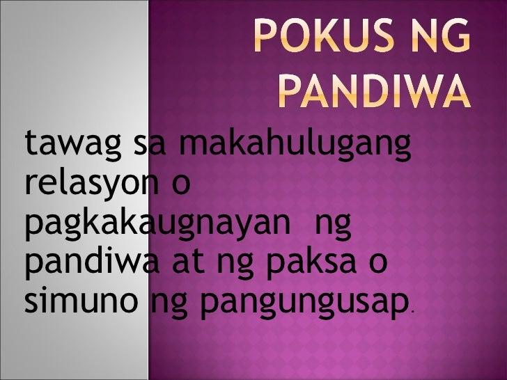 tawag sa makahulugangrelasyon opagkakaugnayan ngpandiwa at ng paksa osimuno ng pangungusap.