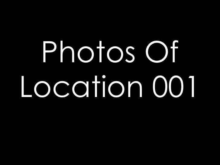 Photos Of Location 001