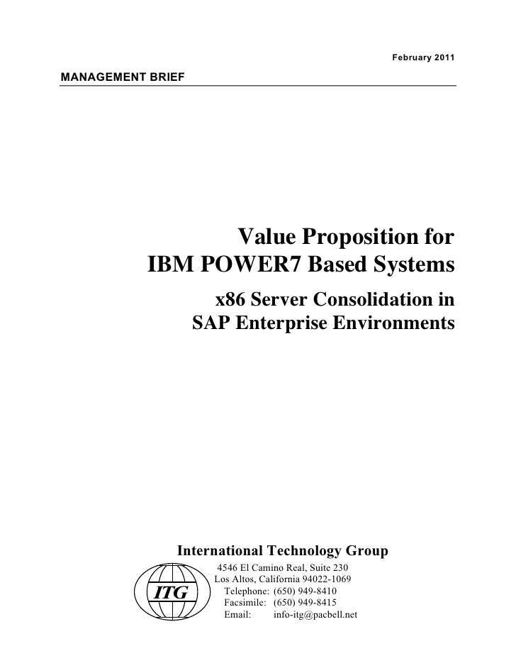 February 2011MANAGEMENT BRIEF                 Value Proposition for           IBM POWER7 Based Systems                    ...