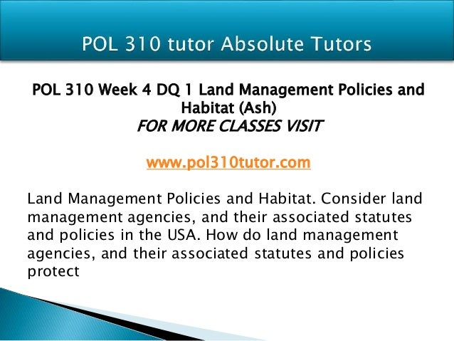 pol 310 week 4 discussion questions Uop homework,uop assignments,uop tutorial,uop final exam,uop help,uop homework help,uop assignment help,uop course tutorial,uop week.