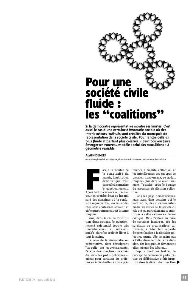 """Pour une société civile fluide: les """"coalitions"""" Si la démocratie représentative montre ses limites, c'est aussi le cas d..."""