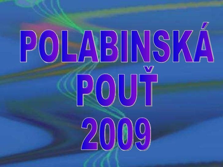 POLABINSKÁ  POUŤ 2009