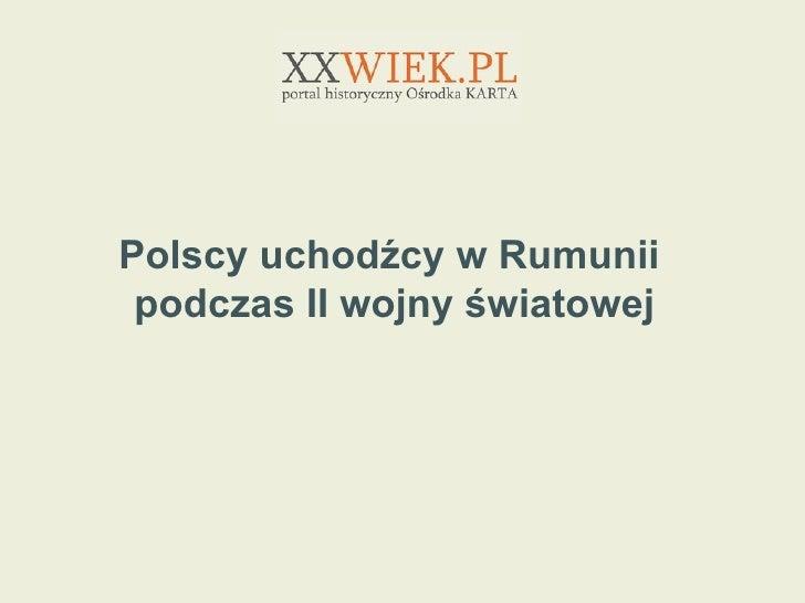 polscy uchod cy w rumunii podczas ii wojny wiatowej