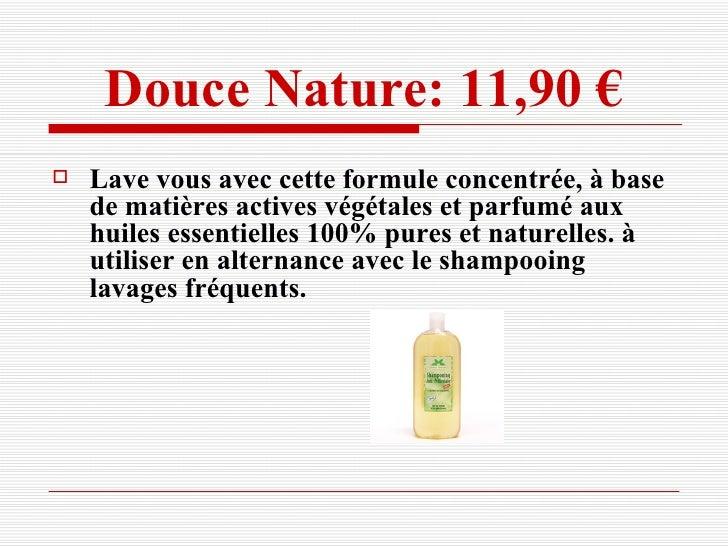 Douce Nature: 11,90 € <ul><li>Lave vous avec cette formule concentrée, à base de matières actives végétales et parfumé aux...