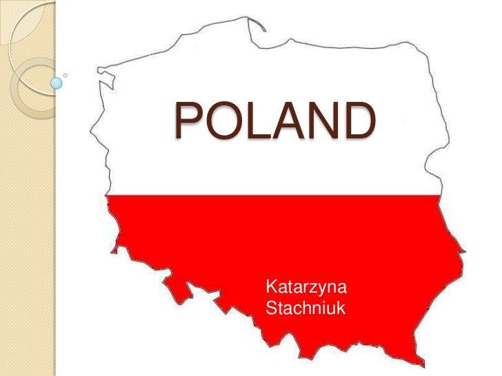 POLAND<br />Katarzyna Stachniuk<br />