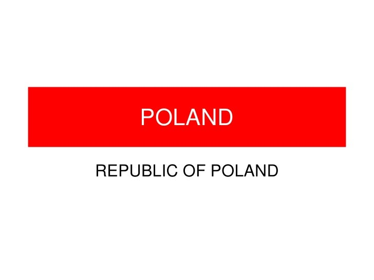 POLANDREPUBLIC OF POLAND