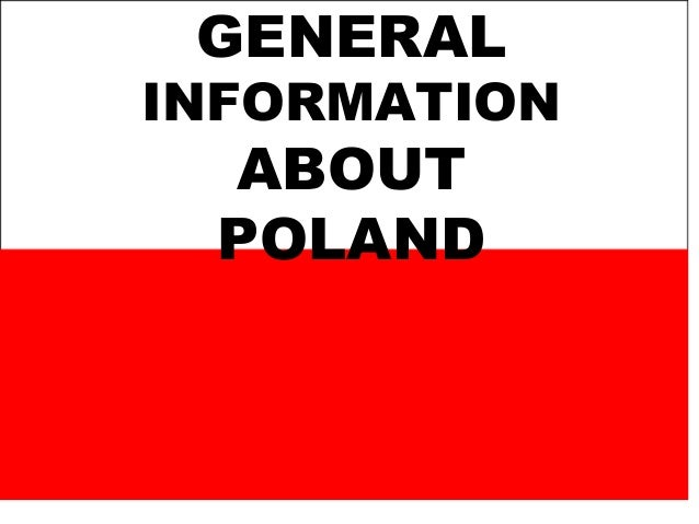 GENERALINFORMATION ABOUT POLAND