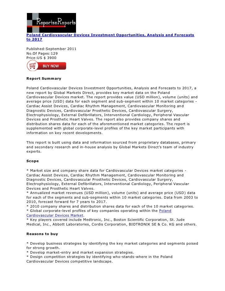 Poland Cardiovascular Devices Investment Opportunities, Analysis and Forecaststo 2017Published:September 2011No.Of Pages:1...