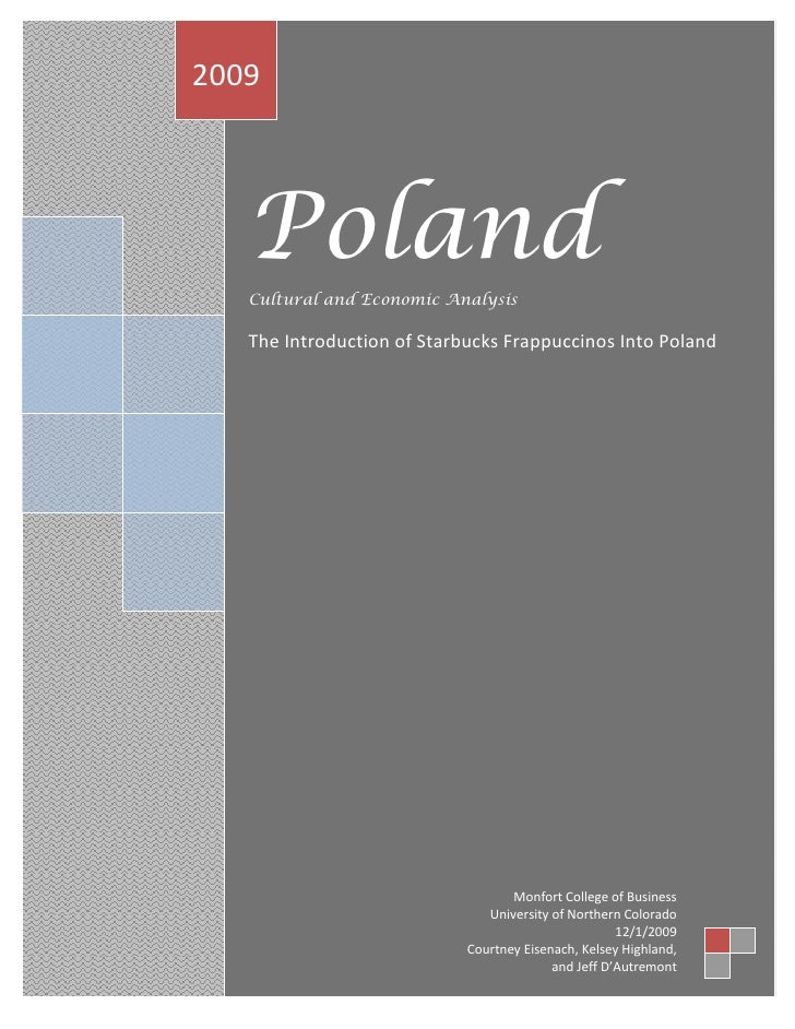 2009        Poland    Cultural and Economic Analysis     The Introduction of Starbucks Frappuccinos Into Poland           ...
