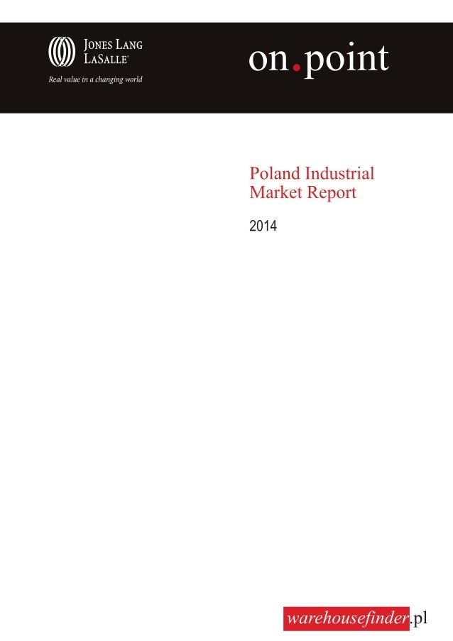 2 On Point • Industrial Market Report 2014  Contents Introduction ...........................................................